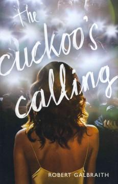 The Cuckoos Calling by Robert Galbraith