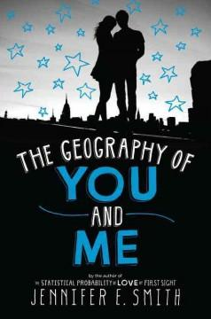 'The Geography of You and Me' by Jennifer E. Smith