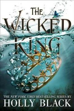 Book Cover: 'The wicked king'