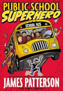 'Public School Superhero' by James Patterson