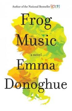 'Frog Music' by Emma Donoghue