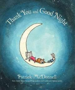 'Thank You and Good Night' by Patrick McDonnell