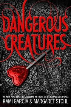 'Dangerous Creatures'  by  Kami Garcia