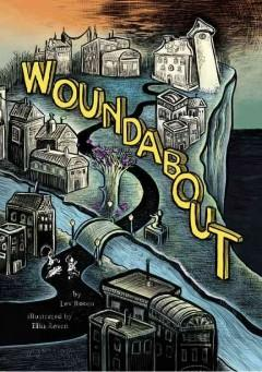 'Woundabout' by Lev A.C. Rosen
