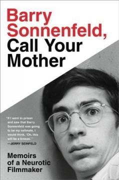 Book Cover: 'Barry Sonnenfeld call your mother'