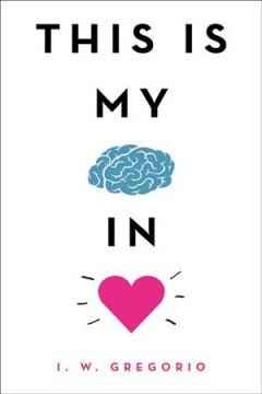 Book Cover: 'This is my brain in love'