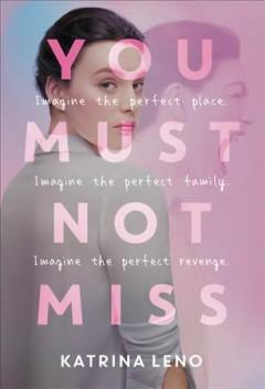 Book Cover: 'You must not miss'