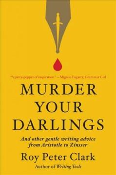 Book Cover: 'Murder your darlings'