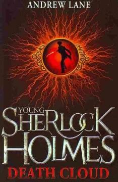 'Death Cloud (Young Sherlock Holmes, #1)' by Andy Lane