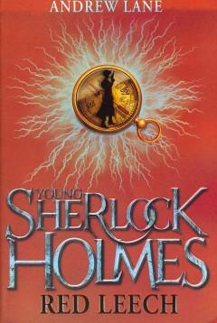 'Red Leech (Young Sherlock Holmes, #2)' by Andy Lane