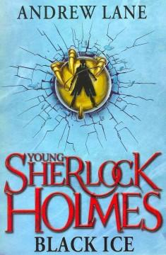 'Black Ice (Young Sherlock Holmes, #3)' by Andy Lane
