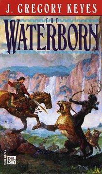 'The Waterborn'  by  J. Gregory Keyes