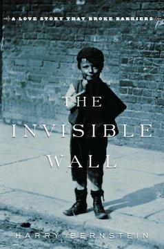 'The Invisible Wall' by Harry Bernstein