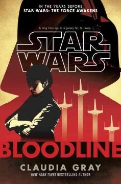 'Star Wars: Bloodline' by Claudia Gray