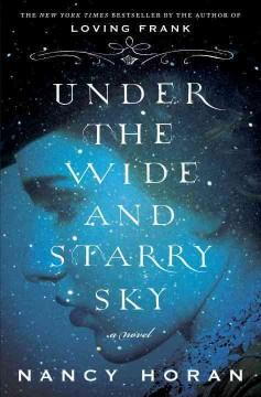 'Under the Wide and Starry Sky' by Nancy Horan
