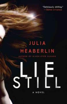 'Lie Still' by Julia Heaberlin