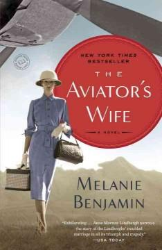 The Aviators Wife by Melanie Benjamin