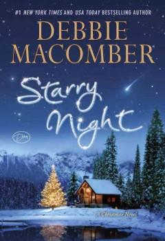 'Starry Night: A Christmas Novel' by Debbie Macomber