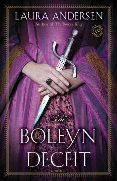 'The Boleyn Deceit'  by  Laura Andersen