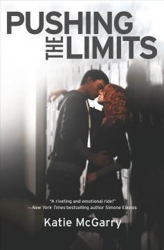 'Pushing the Limits (Pushing the Limits, #1)' by Katie McGarry