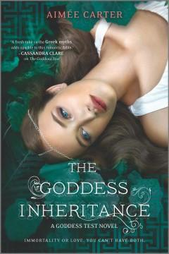 'The Goddess Inheritance (Goddess Test, #3)' by Aimee Carter