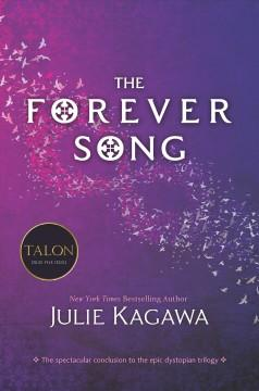 'The Forever Song (Blood of Eden, #3)' by Julie Kagawa