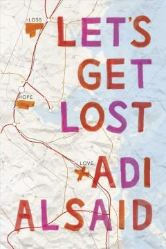 'Let's Get Lost' by Adi Alsaid