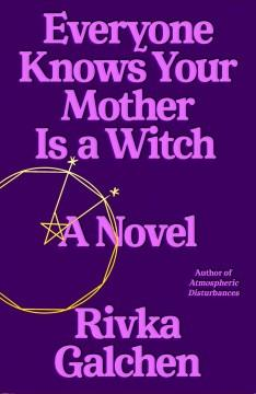Book Cover: 'Everyone knows your mother is a witch'