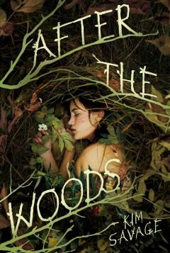 'After the Woods' by Kim Savage