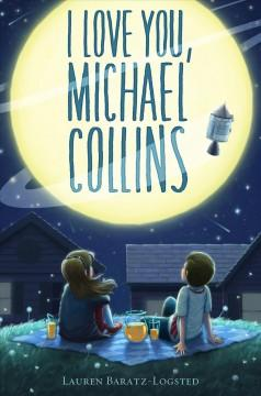'I Love You, Michael Collins'  by  Lauren Baratz-Logsted