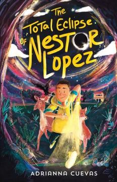 Book Cover: 'The total eclipse of Nestor Lopez'