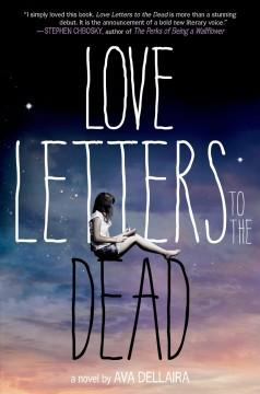 'Love Letters to the Dead' by Ava Dellaira