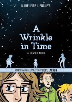 'A Wrinkle in Time: The Graphic Novel' by Hope Larson