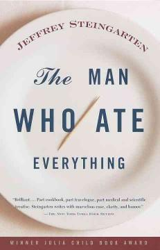 'The Man Who Ate Everything' by Jeffrey Steingarten