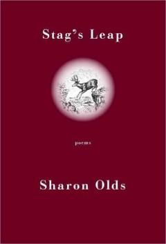 'Stag's Leap: Poems' by Sharon Olds