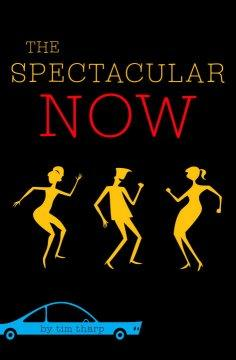 'The Spectacular Now' by Tim Tharp
