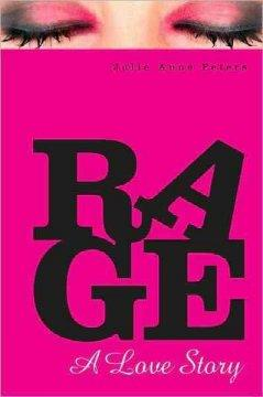 'Rage: A Love Story' by Julie Anne Peters