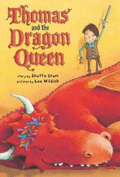 'Thomas and the Dragon Queen' by Shutta Crum