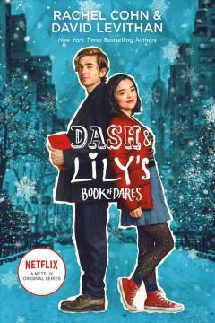Dash And Lily's Book Of Dares  by  Rachel Cohn