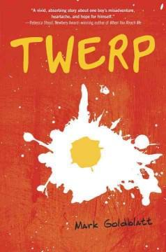 'Twerp' by Mark Goldblatt
