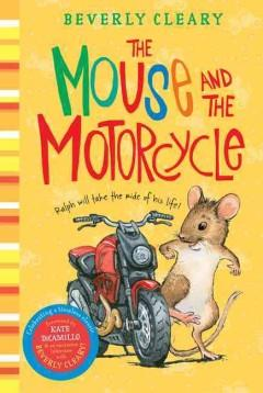 'The Mouse and the Motorcycle (Ralph S. Mouse, #1)' by Beverly Cleary