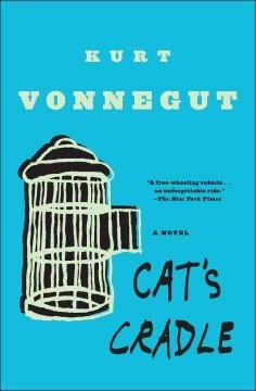 'Cat's Cradle'  by  Kurt Vonnegut