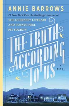 'The Truth According to Us' by Annie Barrows