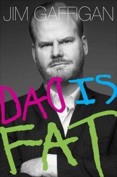'Dad Is Fat'  by  Jim Gaffigan