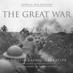 'The Great War'  by  Mark Holborn, Hilary Roberts