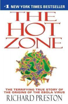 'The Hot Zone'  by  Richard Preston