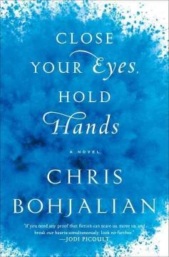'Close Your Eyes, Hold Hands' by Chris Bohjalian