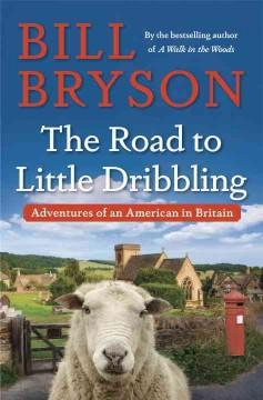 'The Road to Little Dribbling: Adventures of an American in Britain' by Bill Bryson