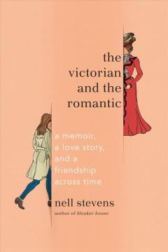 The Victorian and the romantic