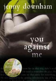 'You Against Me' by Jenny Downham